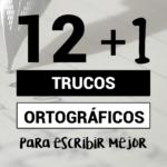 Truco - 12+1 errores ortografía